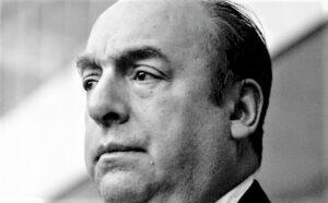 Pablo Neruda | Quién fue, biografía, muerte, vida personal, estilo, obras